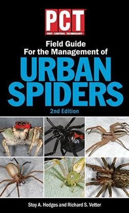 PCT Field Guide for the Management of Urban Spiders, 2nd Ed.