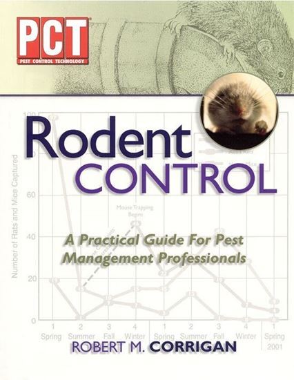 Rodent Control: A Practical Guide for Pest Mgmt Professionals