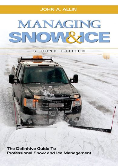 Picture of Managing Snow & Ice, 2nd Edition